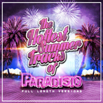Paradisio - The hottest summer tracks